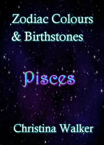 Zodiac Colours & Birthstones Pisces