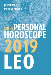 Leo 2019 Horoscope By Joseph Polansky