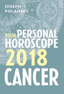 Cancer 2018 Horoscope By Joseph Polansky