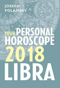 Libra 2018 Horoscope By Joseph Polansky