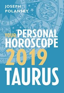 Taurus 2019 Horoscope by Polansky