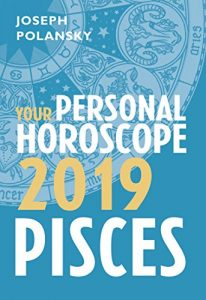 Pisces 2019 Horoscope by Polansky