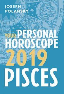 Pisces 2019 Horoscope by Polansky